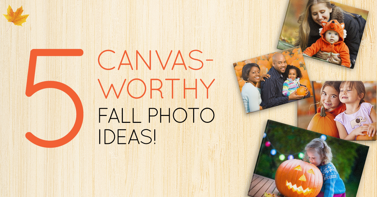 ECP 20151012 11x14 72off Facebook 2 Fall Photography: 5 Canvas worthy Photo Ideas